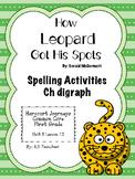 How Leopard Got HIs Spots- Spelling