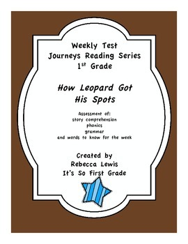 How Leopard Got His Spots Assessment from the Journeys Reading Series