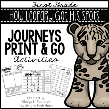 How Leopard Got His Spots Journeys First Grade Print and Go Activities