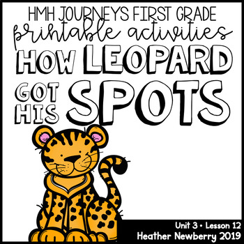 How Leopard Got His Spots: Journeys 1st Grade (Unit 3, Lesson 12)