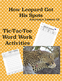 How Leopard Got His Spots Journeys Lesson 12