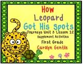 How Leopard Got His Spots Journeys Unit 3 Lesson 12 First Grade Supplement Activ