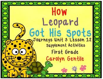 How Leopard Got His Spots Journeys Unit 3 Lesson 12 First