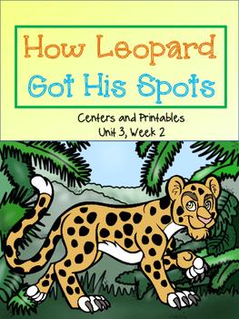 How Leopard Got His Spots, Journeys, Unit 3, Week 2, Cente