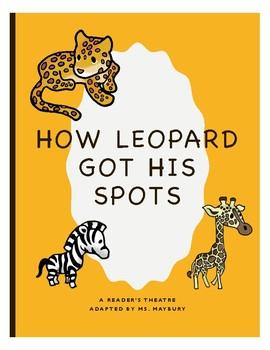 How Leopard Got His Spots Readers Theatre