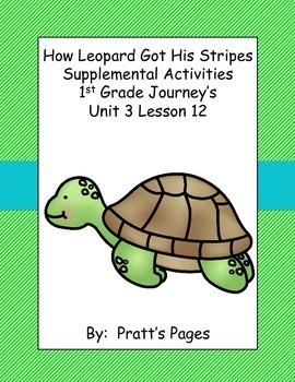 How Leopard Got His Stripes 1st gr Supplemental for Journey's Unit 3 Lesson 12