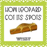 How Leopard Got its Spots- First Grade Supplemental Unit