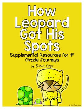 How Leopard Got His Spots 1st Grade Journeys Supplemental