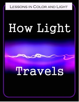 How Light Travels - Science Lesson and Notebooking Pages