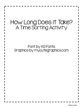 How Long Does it Take?