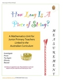 How Long Is A Piece of String? A Mathematics Unit on Measu