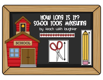 How Long Is It? School Tools Estimating and Measuring