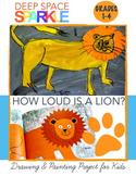 How Loud is a Lion Art & Literature Activity