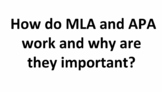 How MLA and APA Work and Why They Are Important