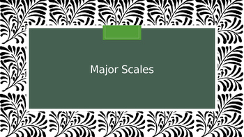 How Major Scales Work - PowerPoint Lesson