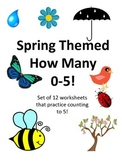 How Many 0-5! Spring Themed