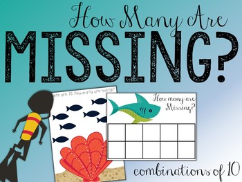 How Many Are Missing?? (Number Sense & Combinations of 10 Games)