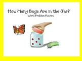 How Many Bugs Are in the Jar? ( Math Word Problem Review)