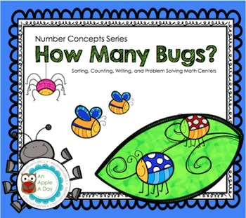 How Many Bugs? Sorting, Counting, Writing and Problem Solving Centers