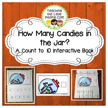 How Many Candy Pieces in the Jar: A Counting to 10 Interactive Book