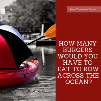 How Many Burgers Do You Need to Eat to Row Across the Ocean? - Thermodynamics