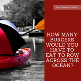 How Many Burgers Do You Need to Eat to Row Across the Ocea