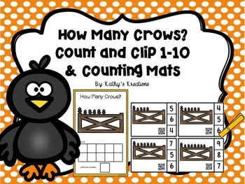 How Many Crows?  Count And Clip 1-10 & Counting Mats