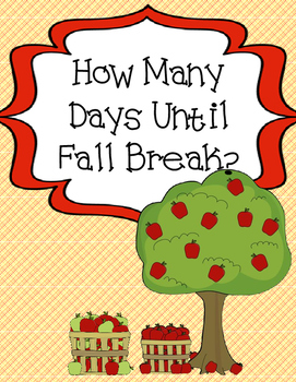 How Many Days Until Fall Break?  Countdown Display