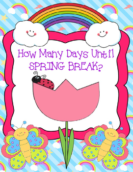 How Many Days Until Spring Break?  Countdown Display