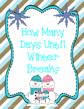 How Many Days Until Winter Break?  Countdown Display