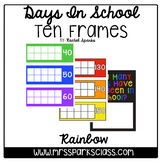 How Many Days in School Ten Frames: Rainbow