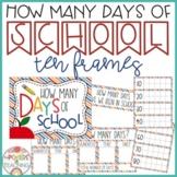 How Many Days of School TEN FRAMES