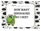How Many Dinosaurs Do I See?  Count and Write the Numbers