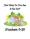 How Many Do You See at the Zoo? Numbers 0-20