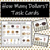 How Many Dollars Task Cards-Whole Dollar