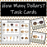 How Many Dollars Task Cards-Whole Dollar