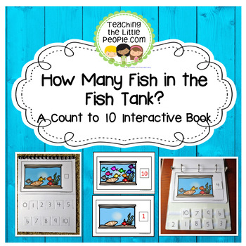 How Many Fish in the Fish Tank: A Counting to 10 Interactive Book