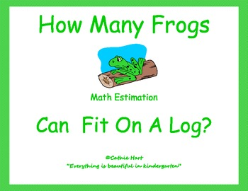 How Many Frogs Will Fit On A Log?  An Estimation and Measu
