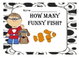 How Many Funny Fish?  One On One Counting - Pre K and Kind