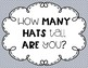 How Many Hats Tall Are You?