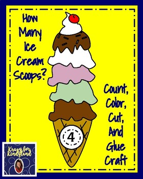 How Many Ice Cream Scoops?  Count, Color, Cut, and Glue Craft