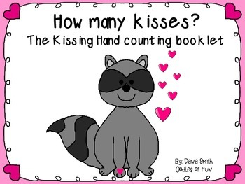 How Many Kisses?  The Kissing Hand counting booklet