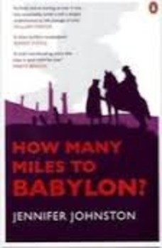 How Many Miles From >> How Many Miles To Babylon Reading Questions