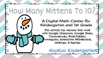 How Many Mitten to 10?-A Digital Math Center (Compatible with Google Apps)