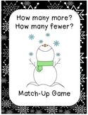 How Many More? How Many Fewer? Match-Up