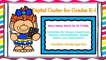 How Many More to 10-Digital Math Center for Google Classroom