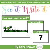 How Many More to 10? - St. Patrick's Day - See it Write it