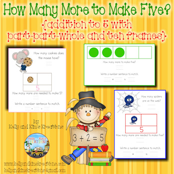 How Many More to Make Five? {addition to 5 with part-part-
