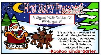 How Many Presents Digital Math Center for Kindergarten
