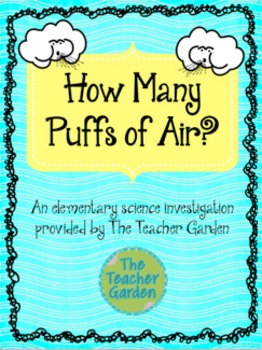 How Many Puffs of Air? An elementary wind investigation